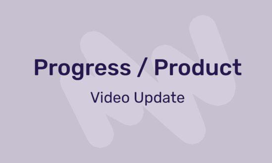 progress : product update